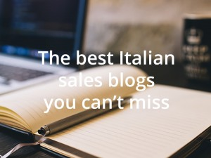 The Best Sales Blogs in Italy you can't miss