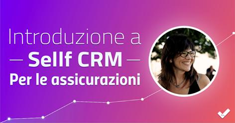 Introduzione a Sellf CRM per Assicurazioni