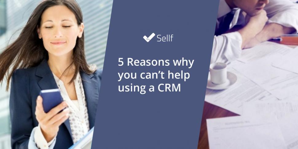 5 Reasons CRM
