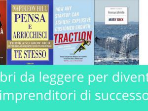 5 libri da leggere per diventare imprenditori di successo