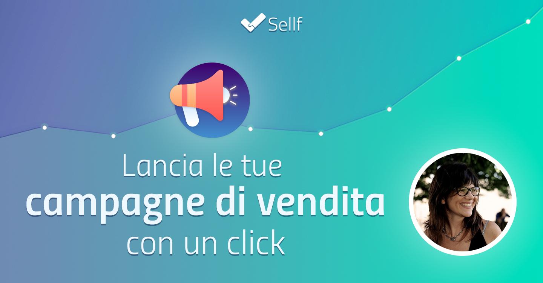 Lancia le tue campagne di vendita con un click